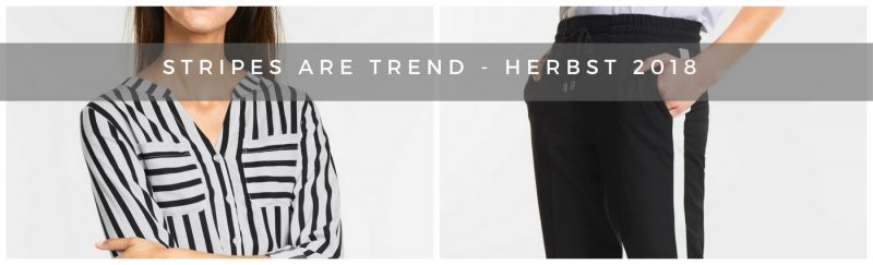 Stripes are Trend - Modethemen Herbst 2018