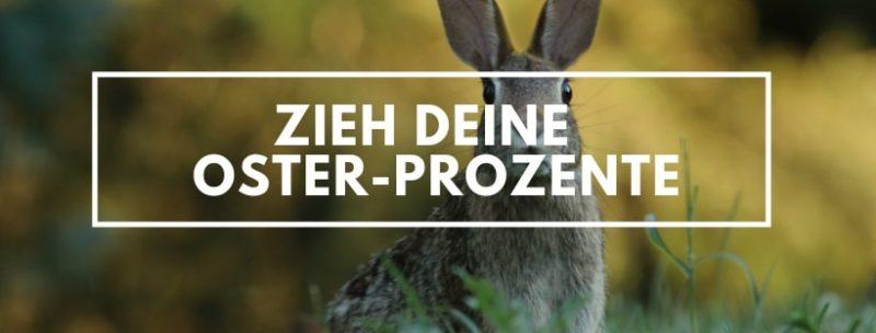 Nur noch heute - Osterprozente sichern & sparen